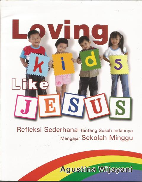 Loving Kids Like Jesus