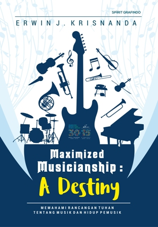 Maximized Musicianship: A Destiny